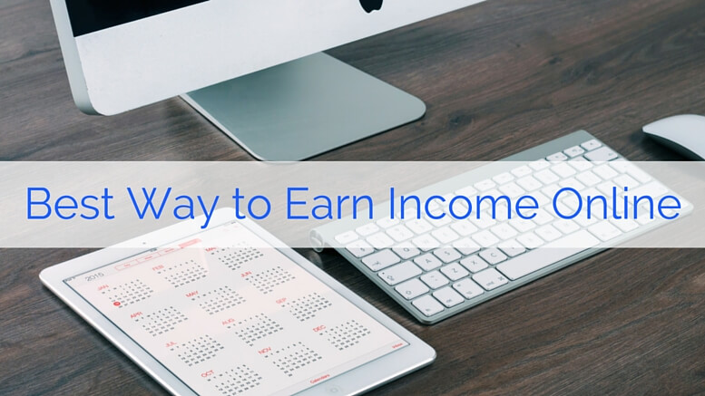 best way to earn income online