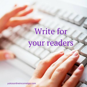what to write on a website write for your readers